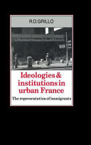 Ideologies and Institutions in Urban France