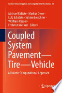 Coupled System Pavement—Tire—Vehicle