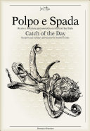 Polpo E Spada: Catch of the Day
