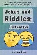 Jokes and Riddles for Smart Kids