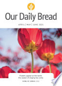 Our Daily Bread - April / May / June 2021