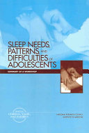 Sleep Needs, Patterns and Difficulties of Adolescents