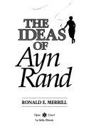 The Ideas of Ayn Rand