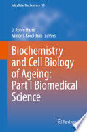 Biochemistry and Cell Biology of Ageing: Part I Biomedical Science