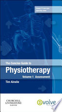 The Concise Guide to Physiotherapy   Volume 1   E Book Book