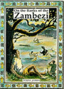 On the Banks of the Zambezi