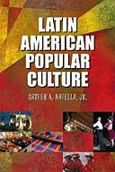 Latin American Popular Culture Book PDF