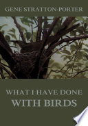 What I have done with birds Book