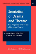 Semiotics of Drama and Theatre