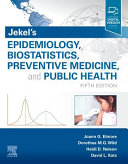 Jekel s Epidemiology  Biostatistics  Preventive Medicine  and Public Health