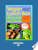 Vegan Lunch Box Around the World (Large Print 16pt)