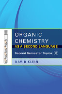 Organic Chemistry as a Second Language