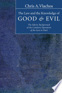 The Law and the Knowledge of Good and Evil
