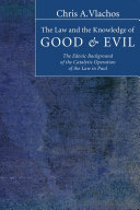 The Law and the Knowledge of Good and Evil Pdf/ePub eBook