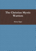 The Christian Mystic Warriors