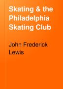 Skating   the Philadelphia Skating Club
