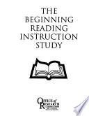 The Beginning Reading Instruction Study