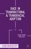 Race in Transnational and Transracial Adoption [Pdf/ePub] eBook