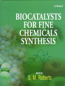 Biocatalysts for Fine Chemicals Synthesis Book