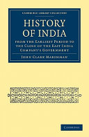 History of India from the Earliest Period to the Close of the East India Company's Government ebook