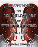 Lectures on the Philosophy of the Human Mind (Vol. 1 of 3) Pdf/ePub eBook