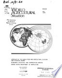 The World Agricultural Situation
