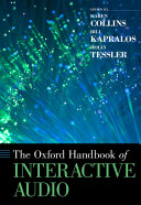 The Oxford Handbook of Interactive Audio