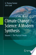 Climate Change Science  A Modern Synthesis Book