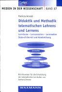 Didaktik und Methodik telematischen Lehrens und Lernens