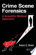 Crime Scene Forensics Book