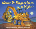 Where Do Diggers Sleep at Night? Pdf/ePub eBook