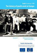 The history of youth work in Europe, Volume 4 - Relevance for today's youth work policy
