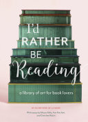 I'd Rather Be Reading [Pdf/ePub] eBook