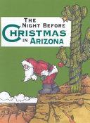 The Night Before Christmas in Arizona