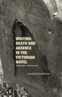 Writing Death and Absence in the Victorian Novel Pdf/ePub eBook