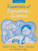 Essentials of Elementary Science, (Part of the Essentials of Classroom Teaching Series), MyLabSchool Edition