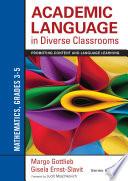 Academic Language In Diverse Classrooms Mathematics Grades 3 5 Book PDF