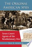 The Original American Spies