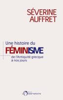 Une histoire du féminisme de l'Antiquité grecque à nos jours Pdf/ePub eBook