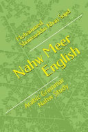Nahw Meer English: Arabic Grammar Nahw Study - Mohammed Khan