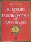 Dictionnaire de la franc-maçonnerie et des francs-maçons ebook