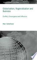 Globalization, Regionalization and Business