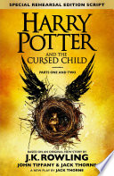 Harry Potter and the Cursed Child     Parts One and Two  Special Rehearsal Edition