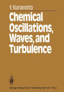 Chemical Oscillations  Waves  and Turbulence