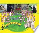 God Made Me! He Made You!