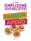 Pdf Simplissime 100 recettes : Passion Apéro Telecharger