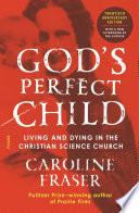 God s Perfect Child  Twentieth Anniversary Edition