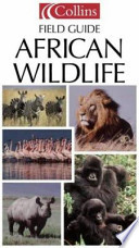 Collins Guide to African Wildlife