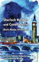 Sherlock Holmes and Conan Doyle
