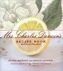 Mrs  Charles Darwin s Recipe Book Book PDF